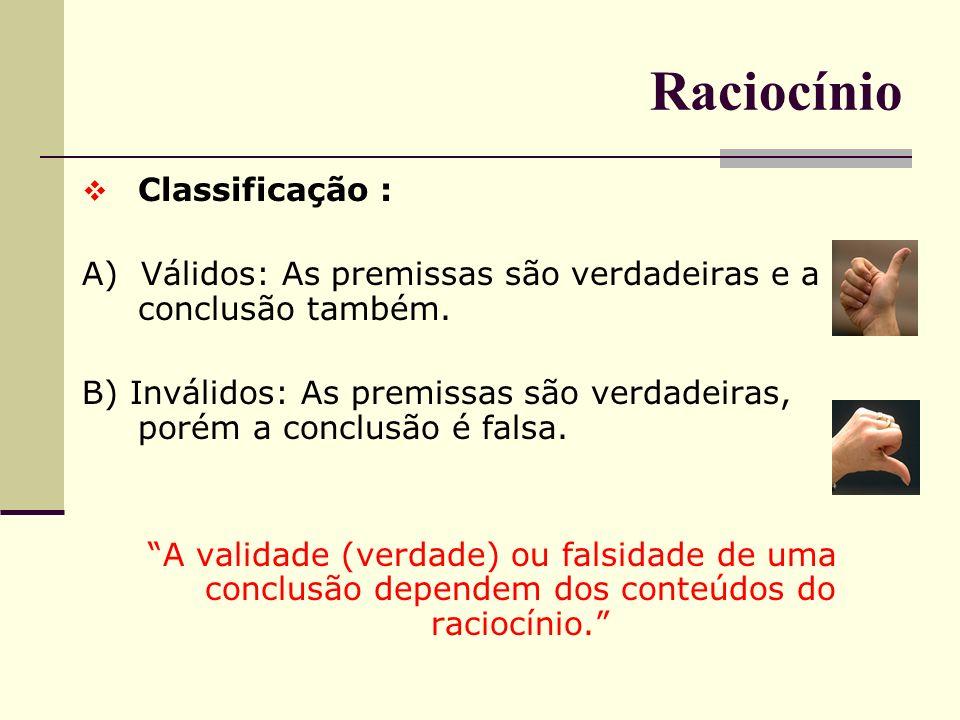 Falácia Falácia da Falsa Analogia: Forma de inferência que consiste em tirar conclusões de um objeto ou de uma situação para outra semelhante, sem reparar nas diferenças significativas.