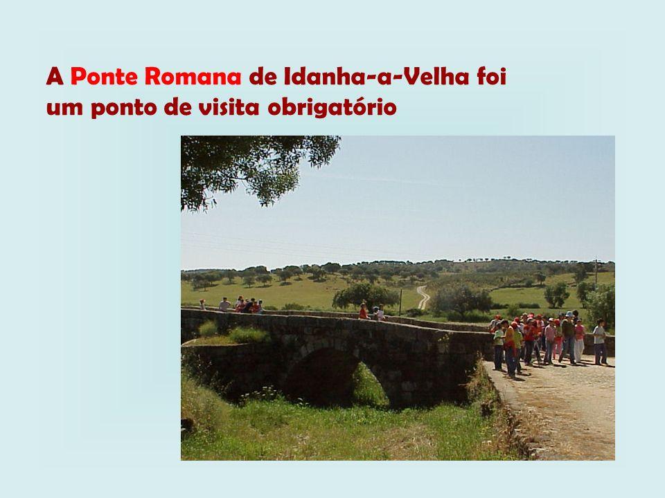 A Ponte Romana de Idanha-a-Velha foi um ponto de visita obrigatório