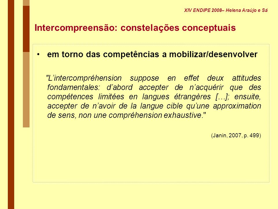 Intercompreensão: constelações conceptuais em torno das competências a mobilizar/desenvolver