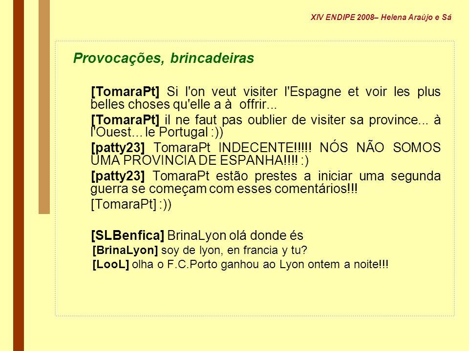 Provocações, brincadeiras [TomaraPt] Si l'on veut visiter l'Espagne et voir les plus belles choses qu'elle a à offrir... [TomaraPt] il ne faut pas oub