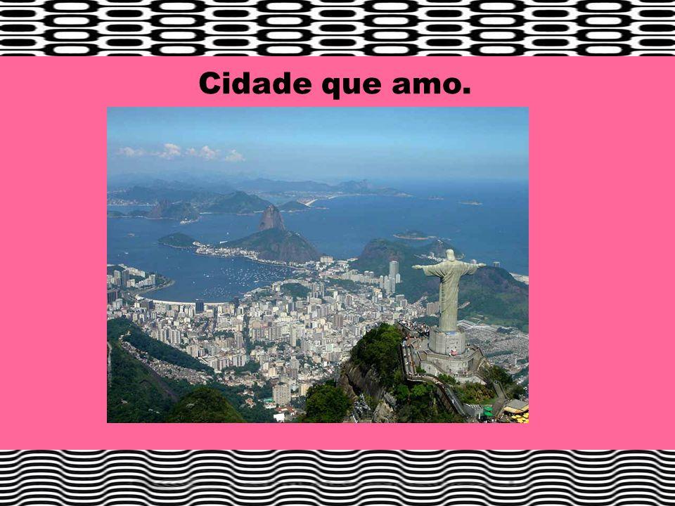 Cidade que amo.