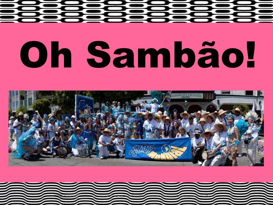 Oh Sambão!