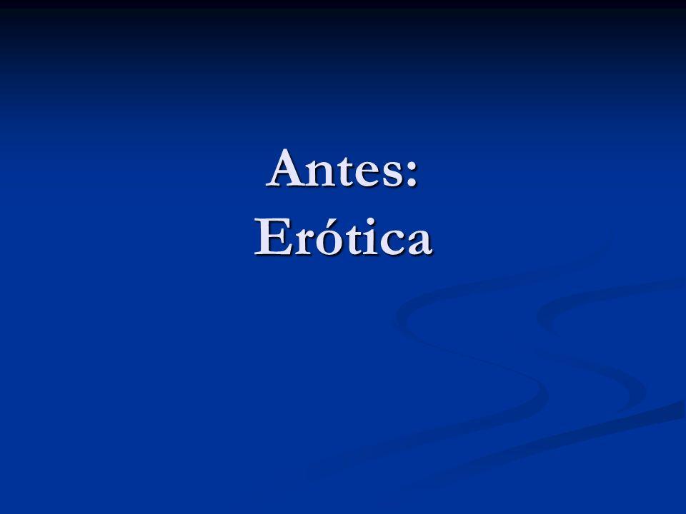 Antes: Erótica