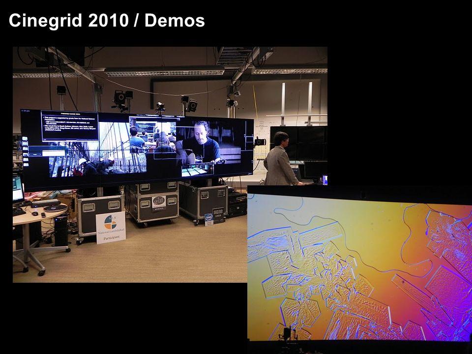 Cinegrid 2010 / Demos 11