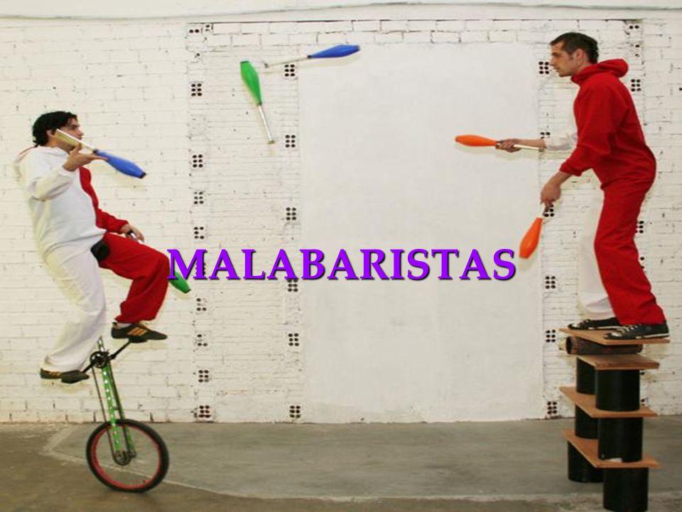 MALABARISTAS