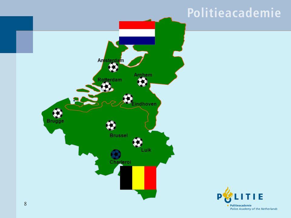 8 Amsterdam Rotterdam Arnhem Eindhoven Brussel Luik Charleroi Brugge