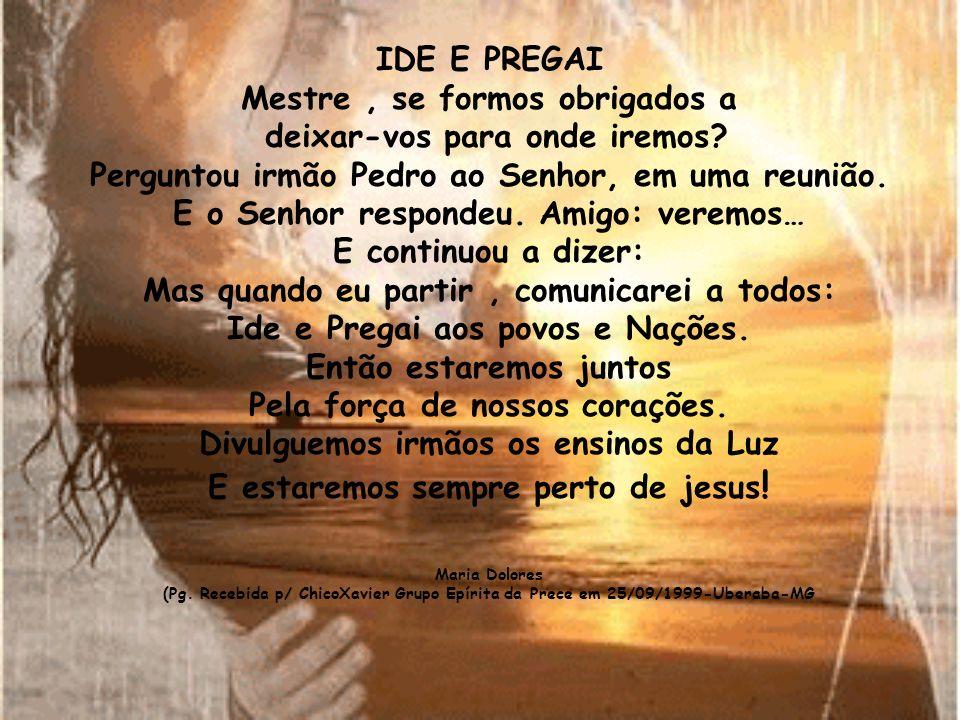 Pagina recebida pelo Médium Francisco Cândido Xavier, noite de 14/02/1998, no Grupo Espírita da Prece em Uberaba-MG