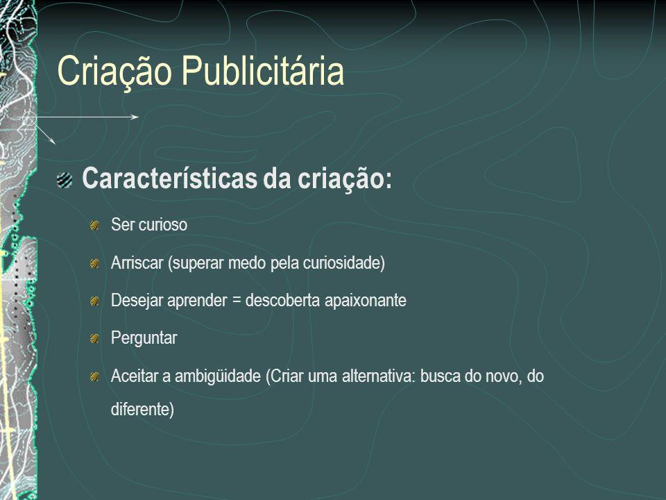 Criação Publicitária Criatividade Seleção Relacione as idéias.