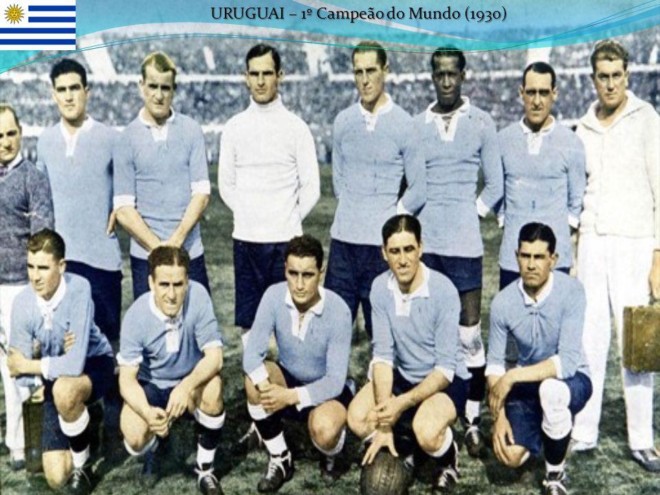 URUGUAI – 1º Campeão do Mundo (1930)