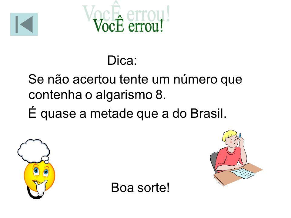 O Brasil possuía cerca de 194 milhões de habitantes (estimativa do IBGE, 2011). Qual é a estimativa da população da Alemanha neste mesmo ano? 73.000.0