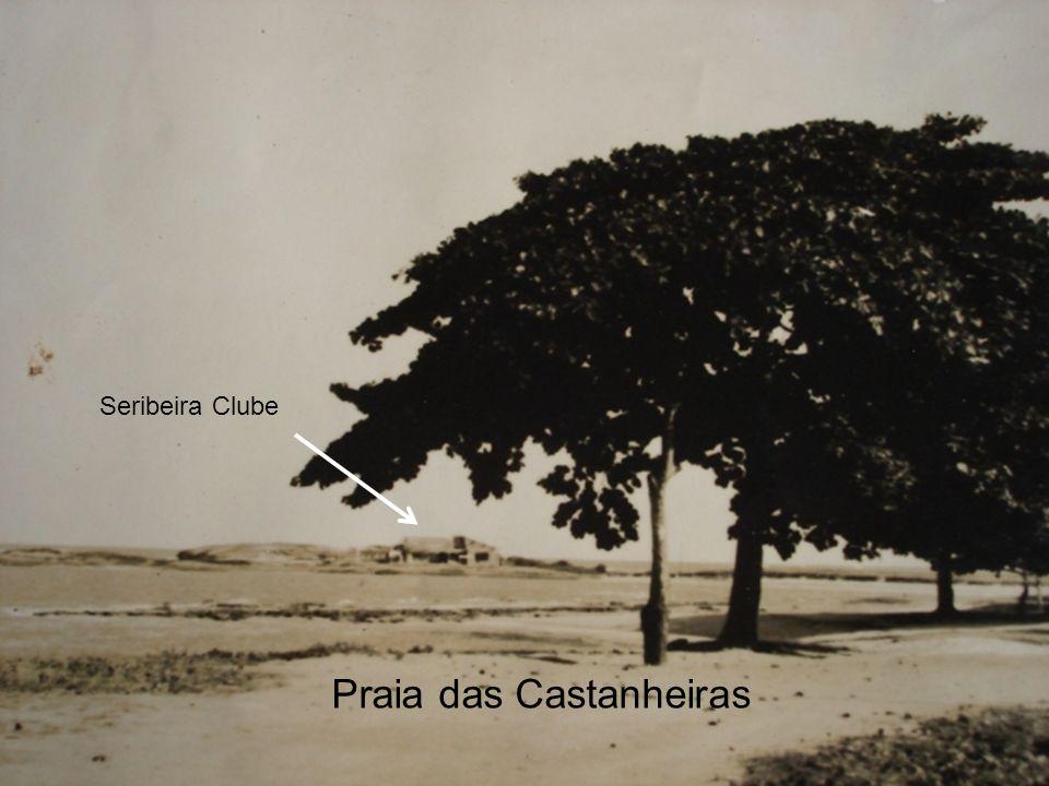 Praia das Castanheiras Seribeira Clube