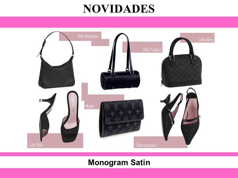 Monogram Satin NOVIDADES