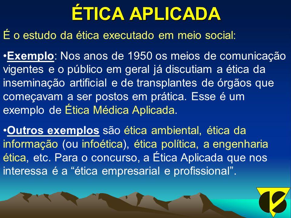 ÉTICA APLICADA É o estudo da ética executado em meio social : Exemplo: Nos anos de 1950 os meios de comunicação vigentes e o público em geral já discutiam a ética da inseminação artificial e de transplantes de órgãos que começavam a ser postos em prática.