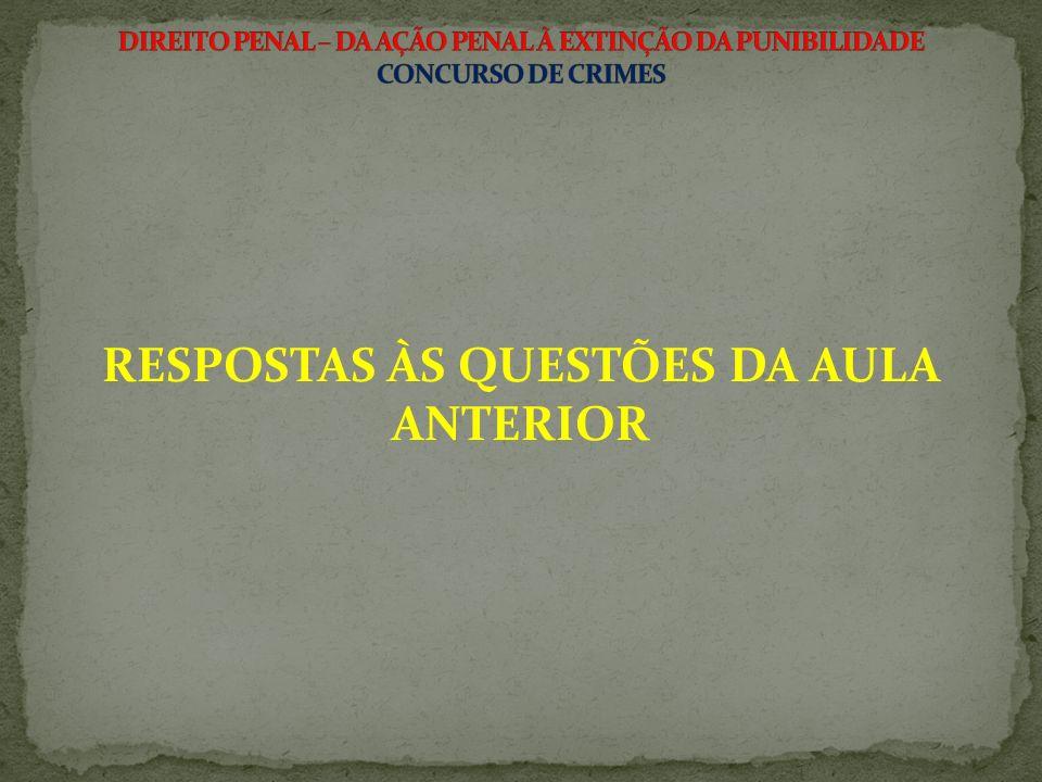 RESPOSTAS ÀS QUESTÕES DA AULA ANTERIOR