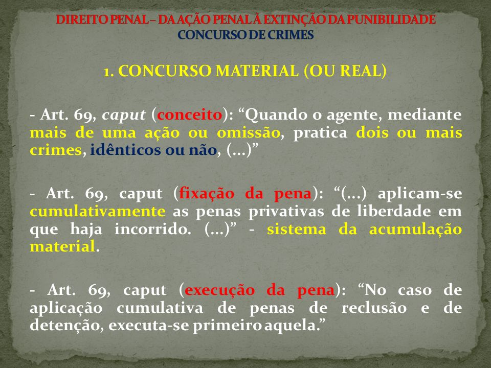 2.CONCURSO FORMAL (OU IDEAL) - Art.