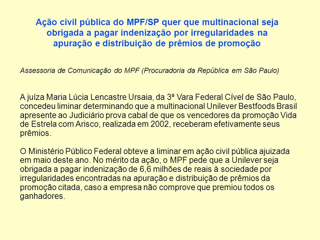Ação civil pública do MPF/SP quer que multinacional seja obrigada a pagar indenização por irregularidades na apuração e distribuição de prêmios de pro