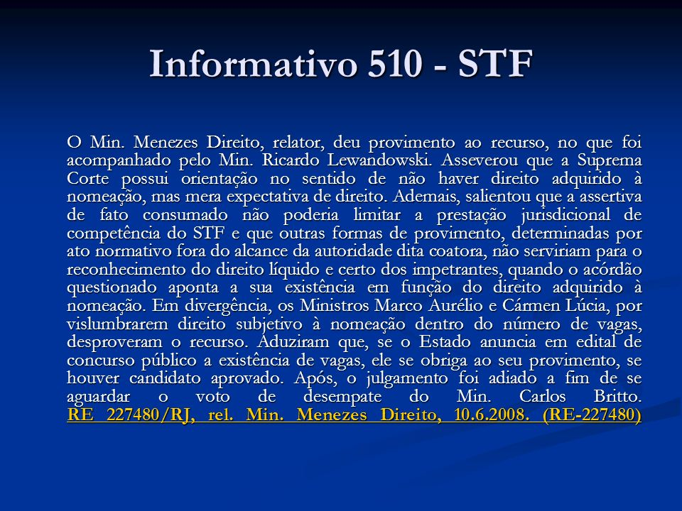Informativo 510 - STF O Min.