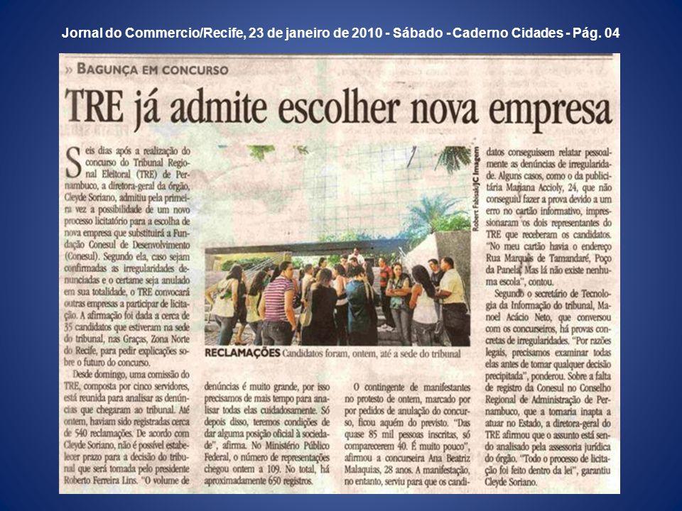 Jornal do Commercio/Recife, 23 de janeiro de 2010 - Sábado - Caderno Cidades - Pág. 04