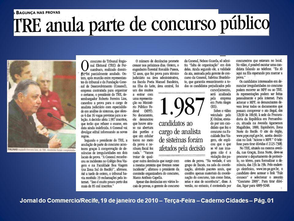 Jornal do Commercio/Recife, 19 de janeiro de 2010 – Terça-Feira – Caderno Cidades – Pág. 01