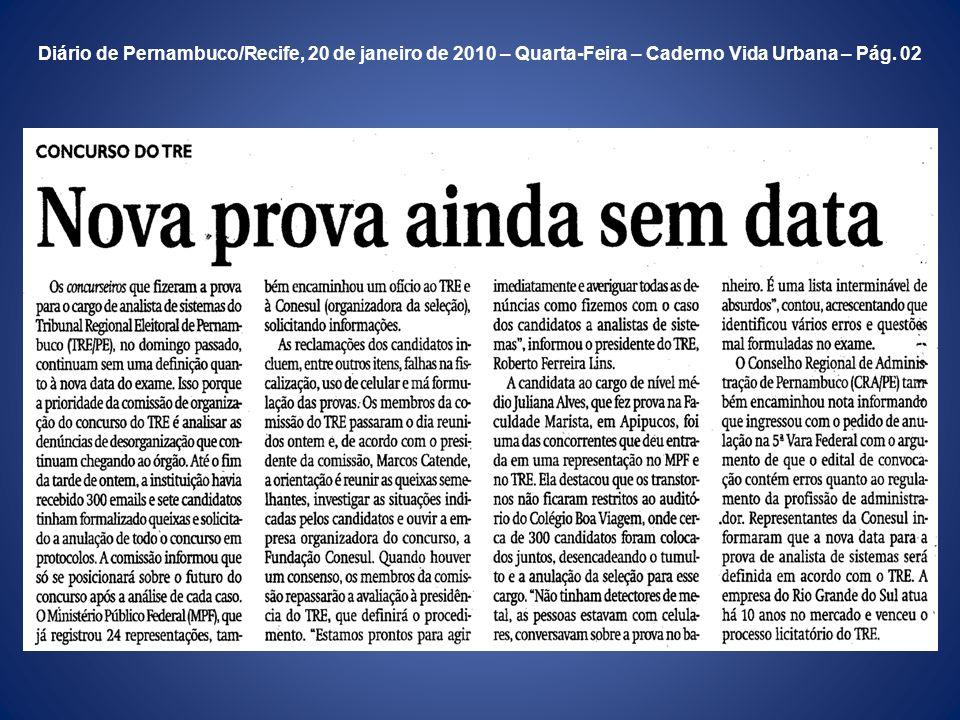 Diário de Pernambuco/Recife, 20 de janeiro de 2010 – Quarta-Feira – Caderno Vida Urbana – Pág. 02