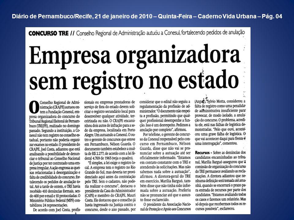 Folha de Pernambuco/Recife, 21 de janeiro de 2010 - Quinta-Feira - Caderno Grande Recife - Pág. 03