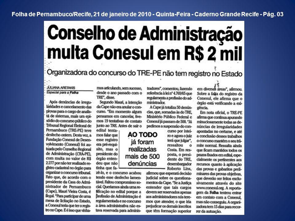 Diário de Pernambuco/Recife, 23 de janeiro de 2010 - Sábado - Caderno Vida Urbana - Pág. 07