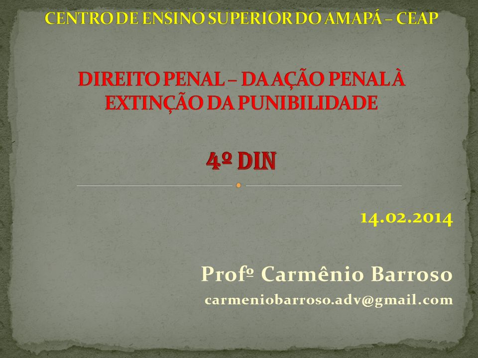 14.02.2014 Profº Carmênio Barroso carmeniobarroso.adv@gmail.com