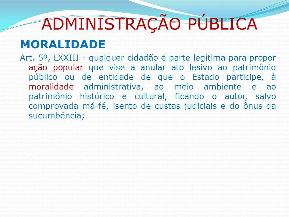 PUBLICIDADE Exigência de publicação em órgão oficial como requisito de eficácia dos atos administrativos.