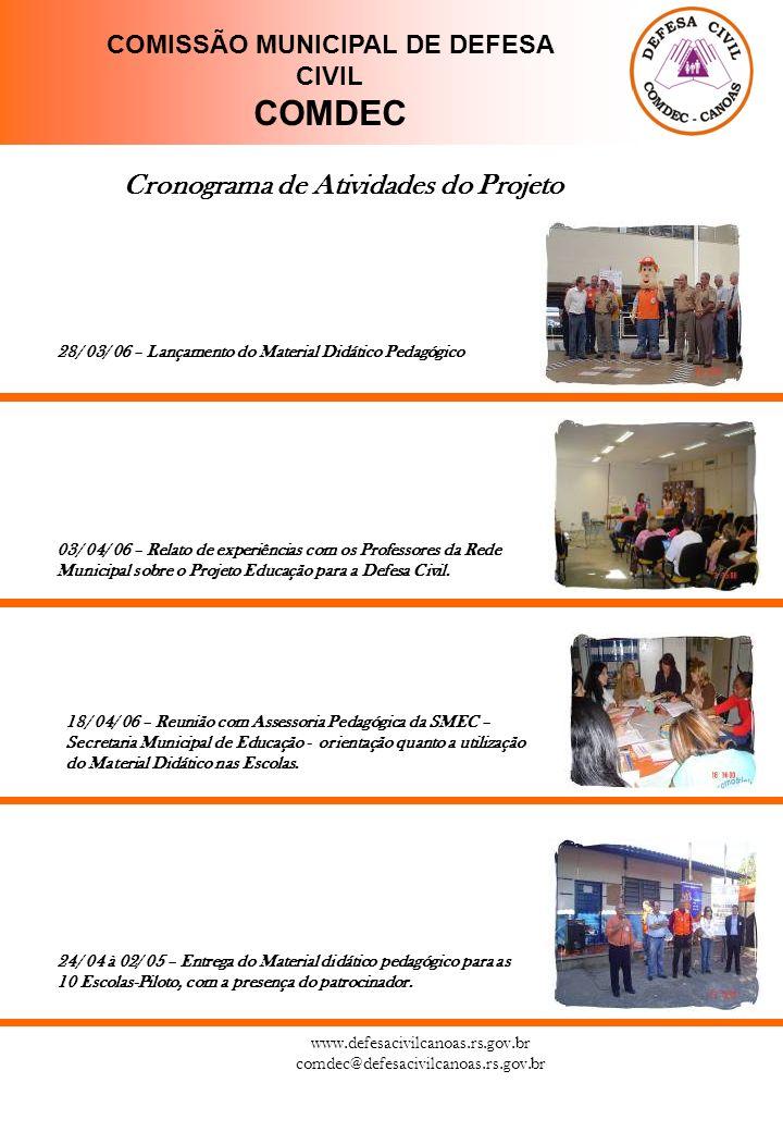 27/ 04/ 06 – Lançamento do 1º CEDECC Concurso de Educação para Defesa Civil de Canoas.