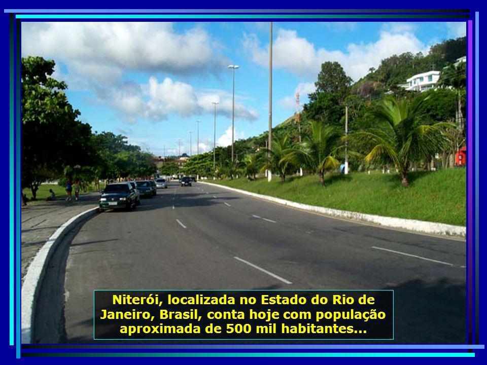 Niterói, localizada no Estado do Rio de Janeiro, Brasil, conta hoje com população aproximada de 500 mil habitantes...