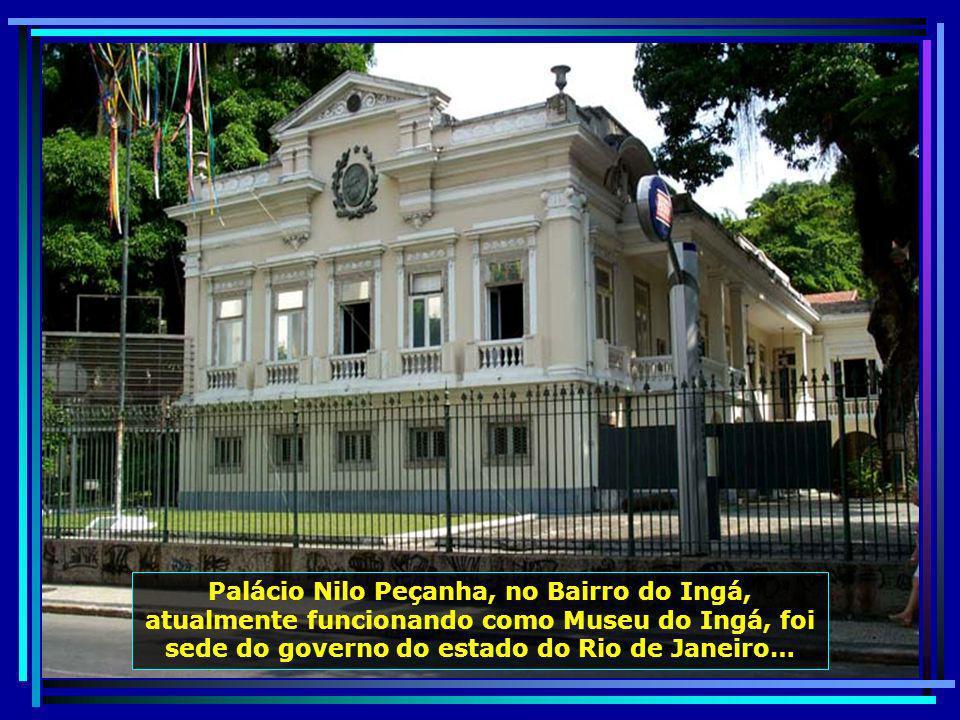 O belo prédio da Câmara Municipal de Niterói, com fachada inspirada num templo romano, foi inaugurado em 01.08.1917…