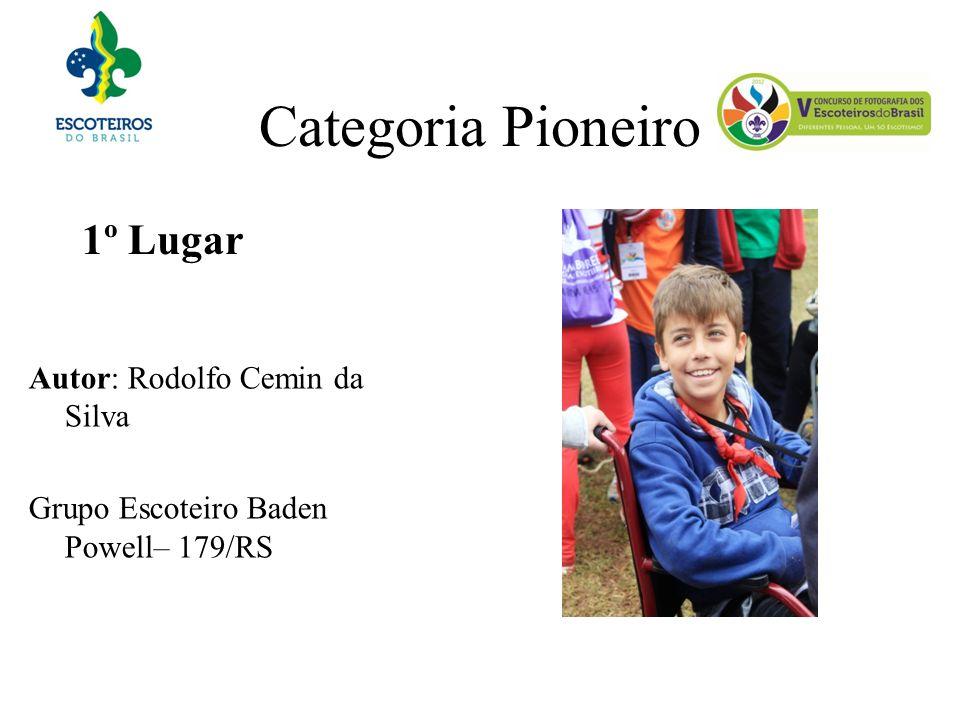 Categoria Pioneiro 1º Lugar Autor: Rodolfo Cemin da Silva Grupo Escoteiro Baden Powell– 179/RS