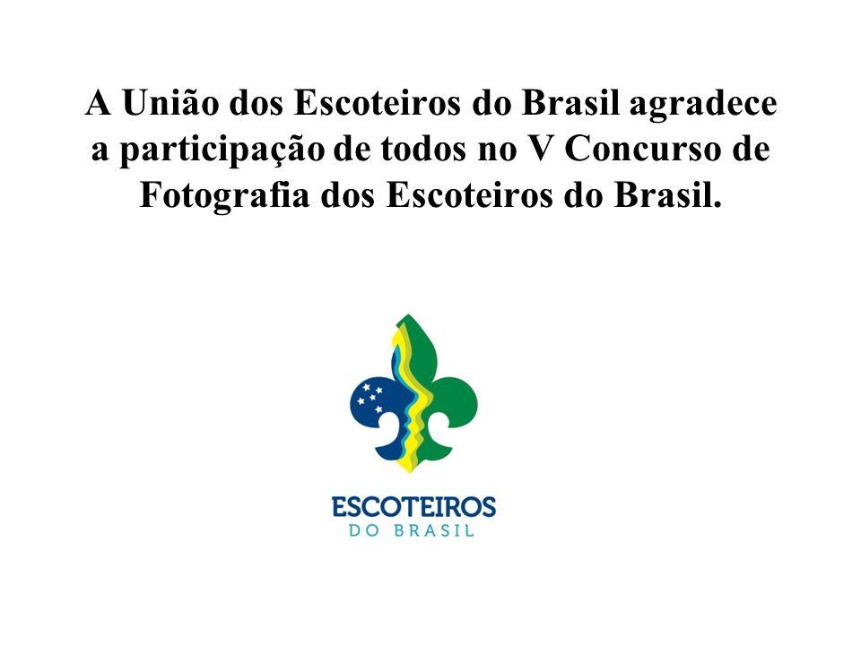 A União dos Escoteiros do Brasil agradece a participação de todos no V Concurso de Fotografia dos Escoteiros do Brasil.