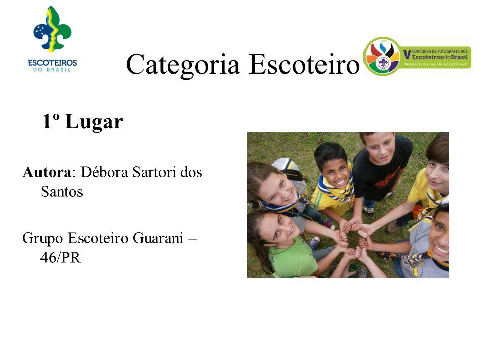 Categoria Escoteiro 1º Lugar Autora: Débora Sartori dos Santos Grupo Escoteiro Guarani – 46/PR