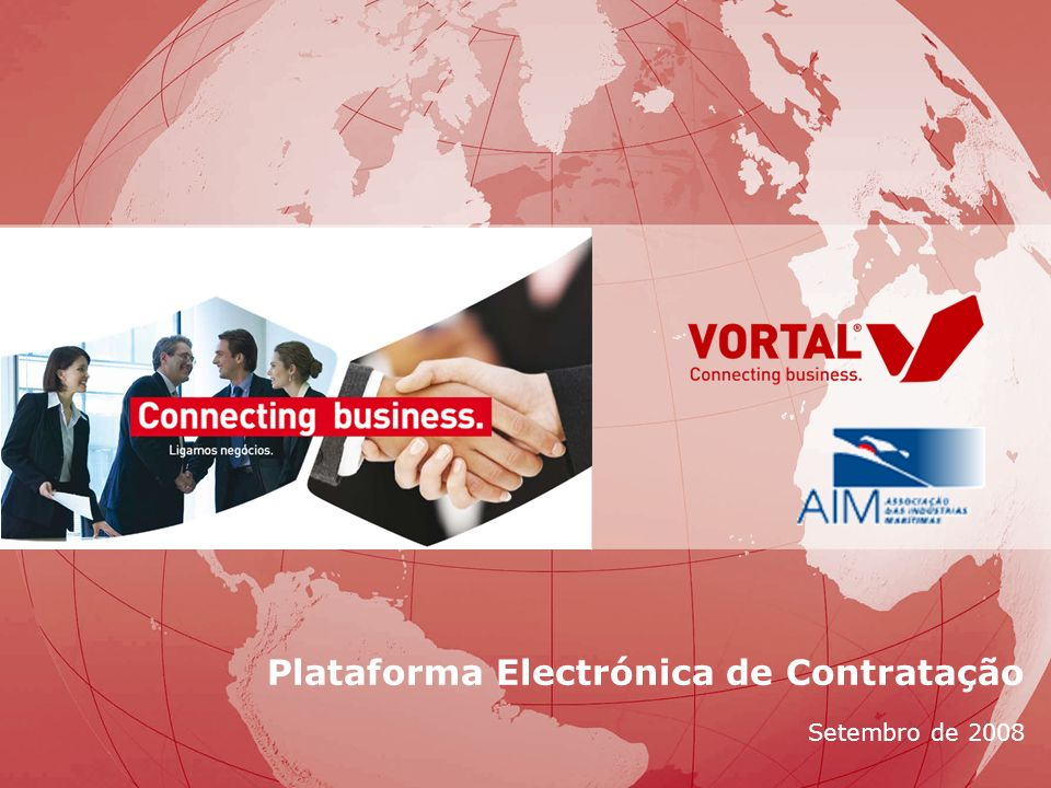 © Vortal 2008 - Todos os direitos reservados Plataforma Electrónica de Contratação Setembro de 2008