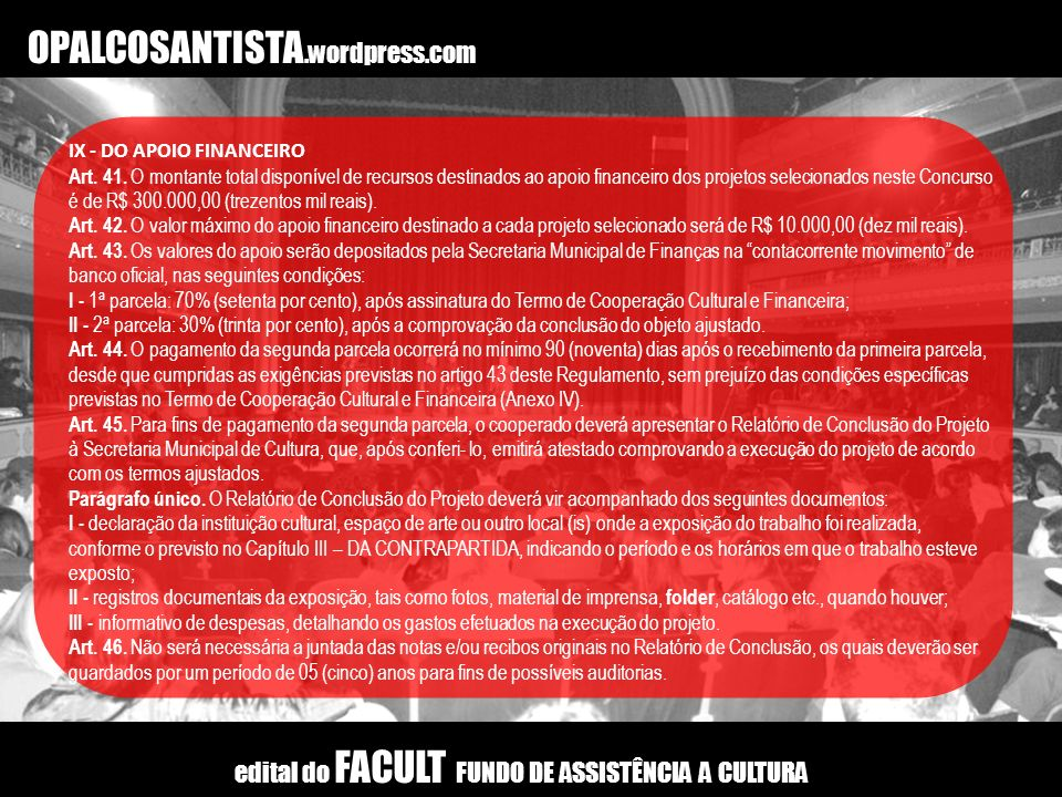 OPALCOSANTISTA.wordpress.com IX - DO APOIO FINANCEIRO Art.
