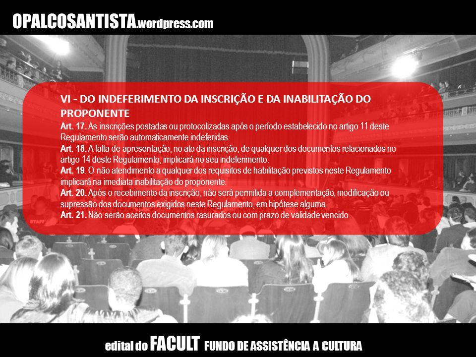 OPALCOSANTISTA.wordpress.com VII - DO PROCEDIMENTO E DO JULGAMENTO Art.