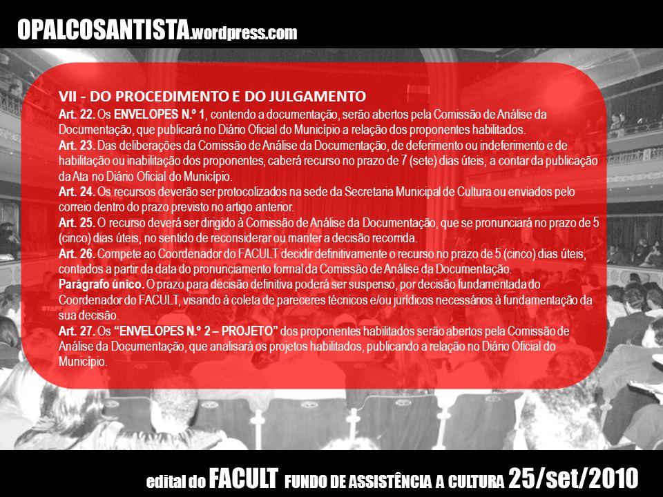 OPALCOSANTISTA.wordpress.com VII – DO PROCEDIMENTO E DO JULGAMENTO Art.