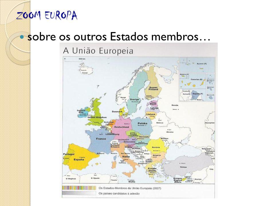 ZOOM EUROPA sobre os outros Estados membros…