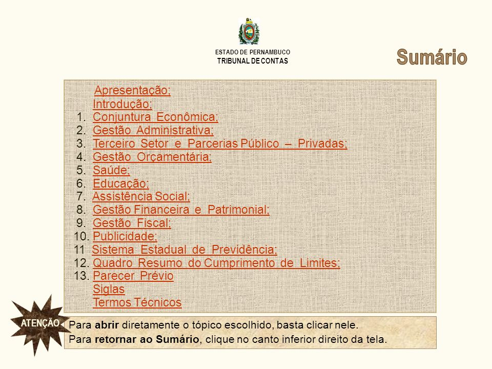 ESTADO DE PERNAMBUCO TRIBUNAL DE CONTAS Terceiro Setor e PPPs Sumário II.