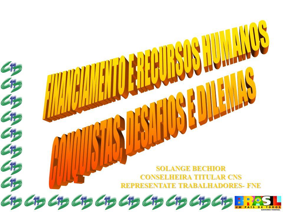 SOLANGE BECHIOR CONSELHEIRA TITULAR CNS REPRESENTATE TRABALHADORES- FNE
