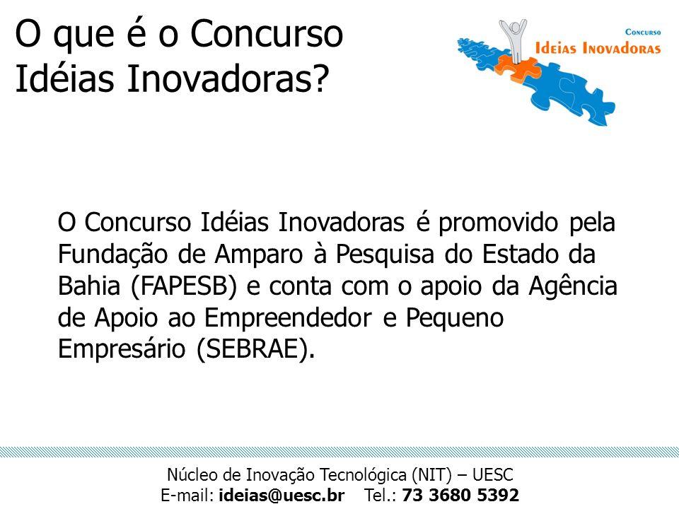 O que é o Concurso Idéias Inovadoras? O Concurso Idéias Inovadoras é promovido pela Fundação de Amparo à Pesquisa do Estado da Bahia (FAPESB) e conta