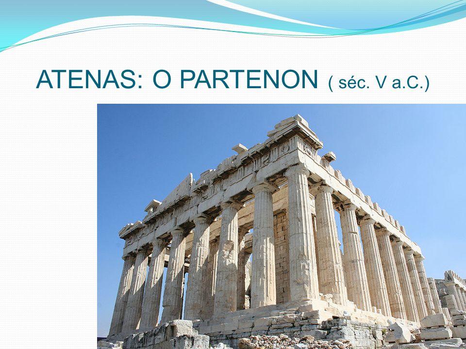 O Partenon é um símbolo da democracia grega (importância da acrópole nas cidades – sede administrativa civil e religiosa), sendo construído para substituir um antigo templo destruído pelos persas.
