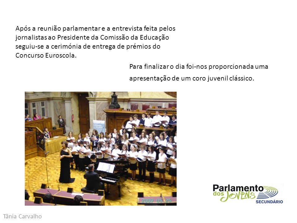 Tânia Carvalho Para finalizar o dia foi-nos proporcionada uma apresentação de um coro juvenil clássico.