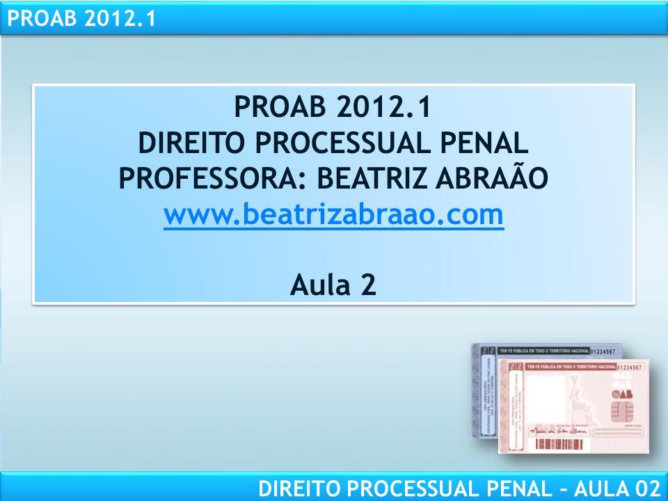 RESPONSABILIDADE CIVIL AULA 1 PROAB 2012.1 DIREITO PROCESSUAL PENAL – AULA 02 COMPETÊNCIA