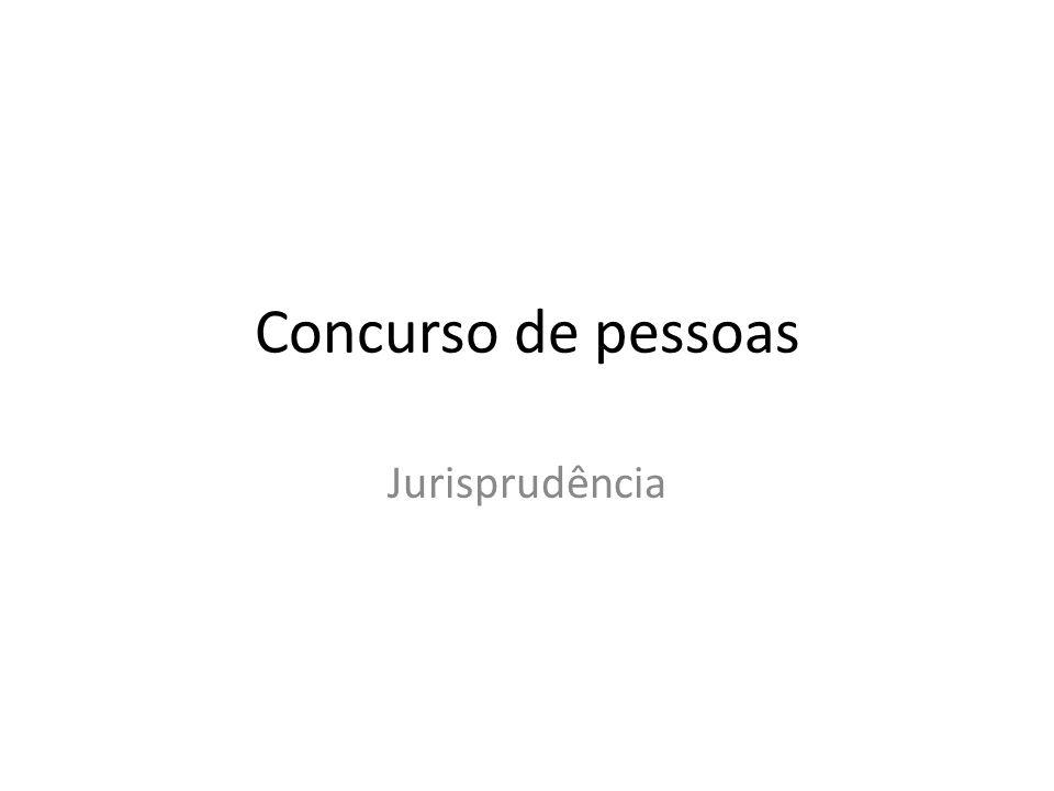Concurso de pessoas Jurisprudência