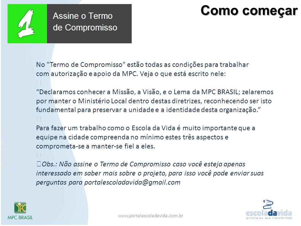 Como começar www.portalescoladavida.com.br No
