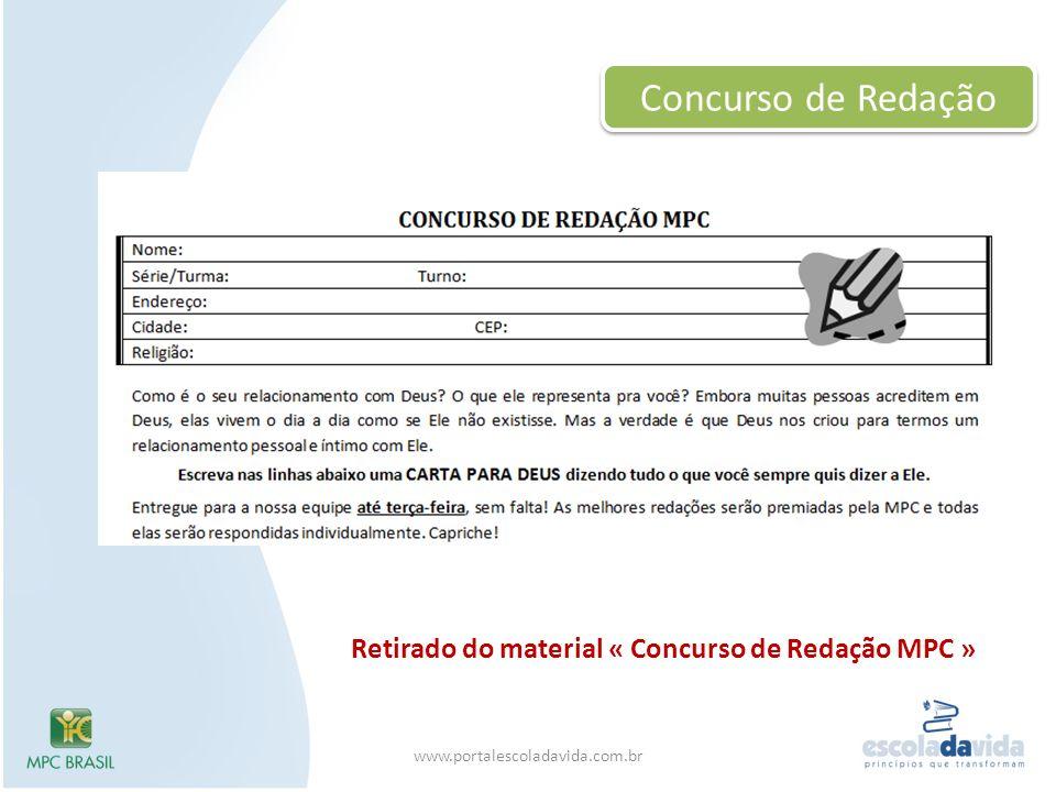 Concurso de Redação Retirado do material « Concurso de Redação MPC » www.portalescoladavida.com.br