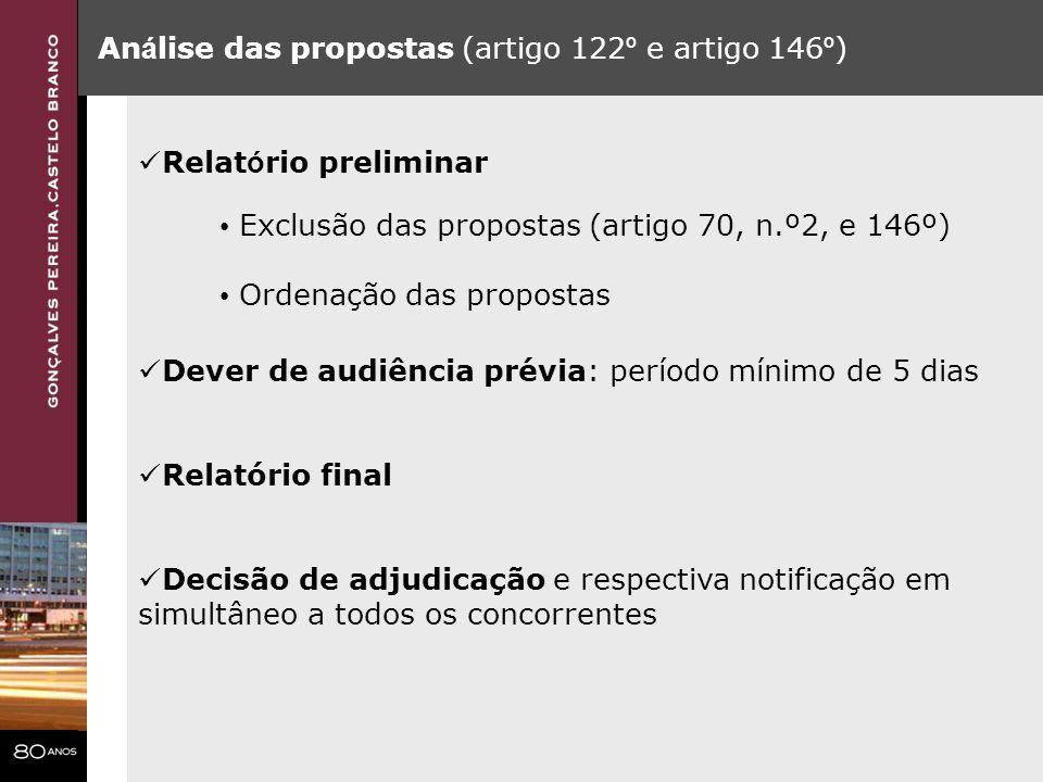 An á lise das propostas (artigo 122 º e artigo 146 º ) Relat ó rio preliminar Exclusão das propostas (artigo 70, n.º2, e 146º) Ordenação das propostas