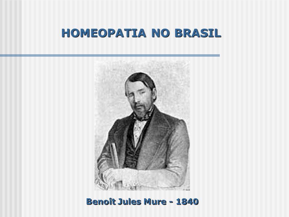 HOMEOPATIA NO BRASIL Benoît Jules Mure - 1840